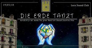 Die ERDE tanzt - Pfingst-Special - FREE PARTY @ Loco Sound Club | Villach | Kärnten | Österreich