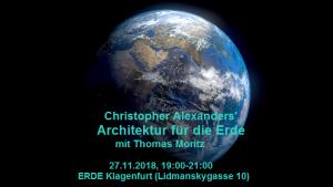 Christopher Alexanders' Architektur für die Erde @ ERDE Klagenfurt   Innere Stadt   Kärnten   Österreich