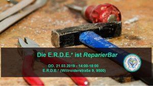 Die E.R.D.E.* ist ReparierBar @ E.R.D.E.*